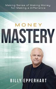 Money Mastery - Billy Epperhart (hardcover)