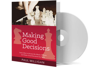 CD - Making Good Decisions - Paul Milligan