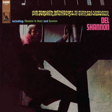 """Del Shannon - """"The Further Adventures of Charles Westover"""""""