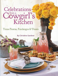 Celebrations from a Cowgirl's Kitchen