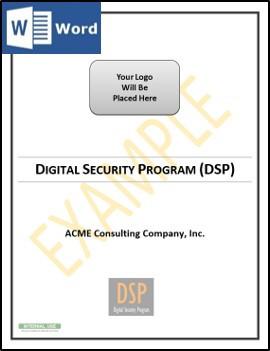 Fully editable Microsoft Word document - Digital Security Program (DSP)
