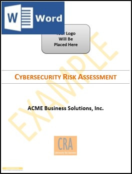 Fully editable Microsoft Word document - Cybersecurity Risk Assessment Template - Uses NIST 800-171 information security controls. Comes with a complete example risk assessment that you can use as a guide.