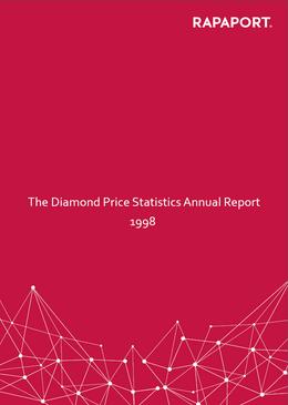Rapaport Diamond Price Statistics Annual Report 1998