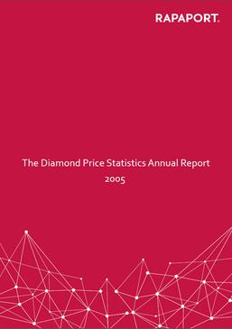 Rapaport Diamond Price Statistics Annual Report 2005