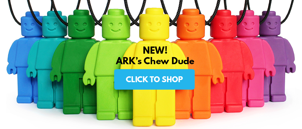 ARK's Chew Dude™