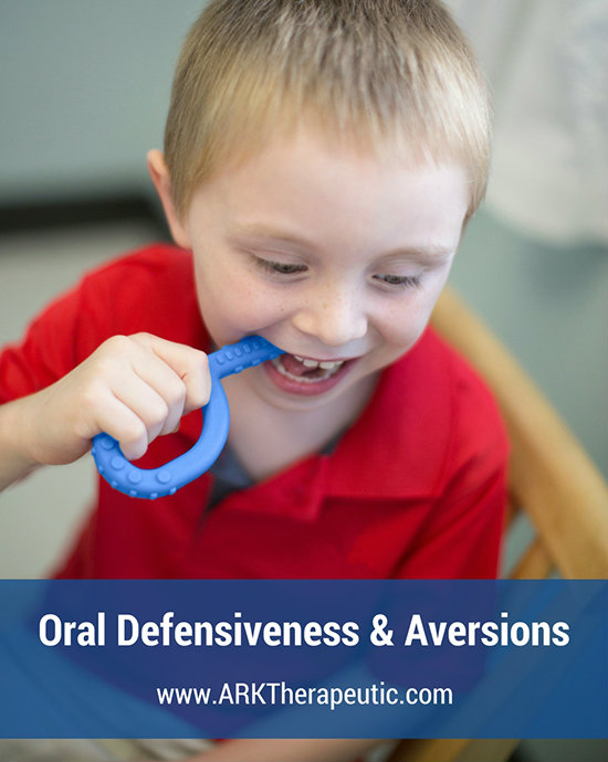 Oral Defensiveness & Aversions