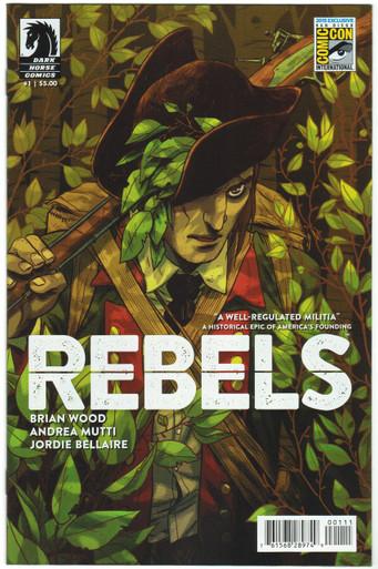Rebels #1 NM SDCC 2015 Variant Front Cover