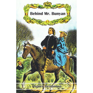 Behind Mr. Bunyan by Agnes Beaumont (Paperback)