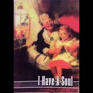 I Have a Soul (Paperback)