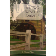 The Two Wealthy Farmers by Hannah More (Paperback)