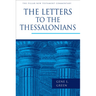 The Letters to the Thessalonians by Gene L. Green (Hardcover)