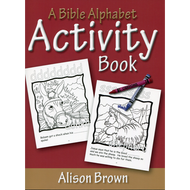 A Bible Alphabet Activity Book by Alison Brown (Paperback)