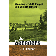 The Seceders by J. H. Philpot (Paperback)