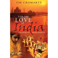 For The Love of India by Jim Cromarty (Paperback)