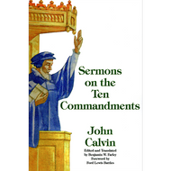 Sermons on the Ten Commandments by John Calvin (Paperback)