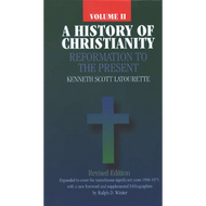 History of Christianity, Vol. 2 by Kenneth Scott Latourette (Hardcover)