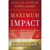 Maximum Impact by Wayne A. Mack (Paperback)