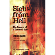 Sighs from Hell by John Bunyan