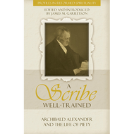 A Scribe Well-Trained Edited by James M. Garretson (Paperback)