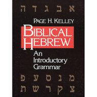 Biblical Hebrew by Page H. Kelley (Paperback)