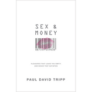 Sex & Money by Paul David Tripp (Hardcover)