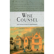 Wise Counsel: John Newton's Letters to John Ryland, Jr. by John Newton (Hardcover)