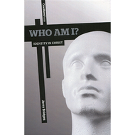 Who Am I? Identity in Christ by Jerry Bridges (Paperback)