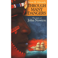 Through Many Dangers by Brian Edwards (Paperback)
