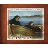 John Knox by Simonetta Carr (Hardcover)