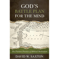 God's Battleplan for the Mind by David W. Saxton (Paperback)