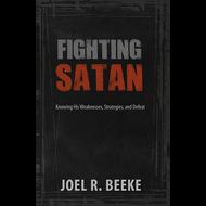 Fighting Satan by Joel R. Beeke (Paperback)