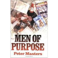 Men of Purpose by Peter Masters (Paperback)