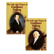 The Life and Times of Gardiner Spring 2 Vol. Set by Gardiner Spring (Paperback)