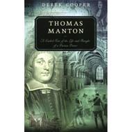 Thomas Manton by Derek Cooper (Paperback)