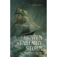 Heaven taken by Storm by Thomas Watson (Hardcover)