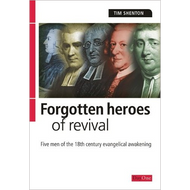 Forgotten Heroes of Revival by Tim Shenton (Paperback)