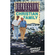 Depression in the Christian Family by Herbert M. Carson