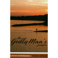 The Godly Man's Picture by Thomas Watson (Paperback)