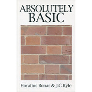 Absolutely Basic by Horatius Bonar