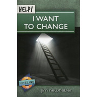 Help! I Want to Change by Jim Newheiser