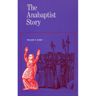 The Anabaptist Story por William R. Estep