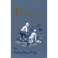 Two Little Confederates by Thomas Nelson Page