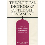 Theological Dictionary of the Old Testament, Vol XV