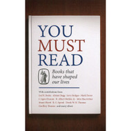 You Must Read: Books That Have Shaped Our Lives