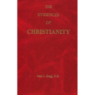 The Evidences of Christianity by John L. Dagg