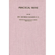 Practical Truths by Archibald Alexander