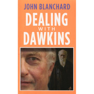 Dealing with Dawkins by John Blanchard