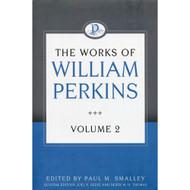 The Works of William Perkins (Volume 2)