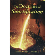The Doctrine of Sanctification by Arthur W. Pink