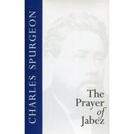The Prayer of Jabez by Charles Spurgeon